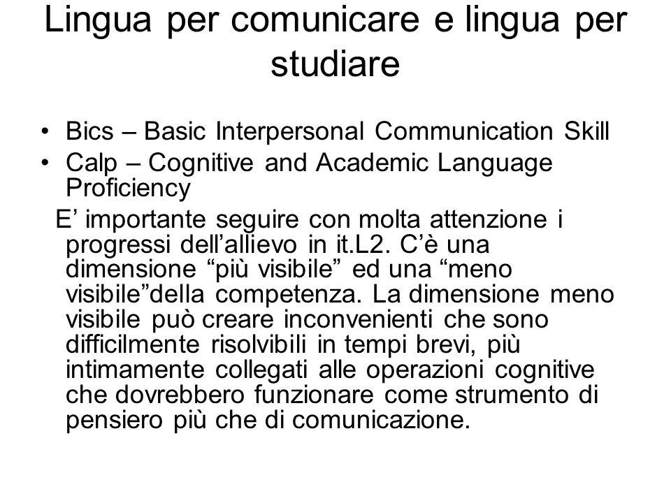 Lingua per comunicare e lingua per studiare