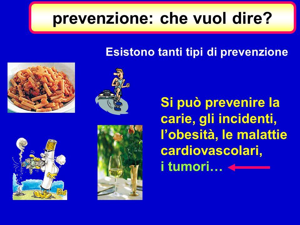 prevenzione: che vuol dire