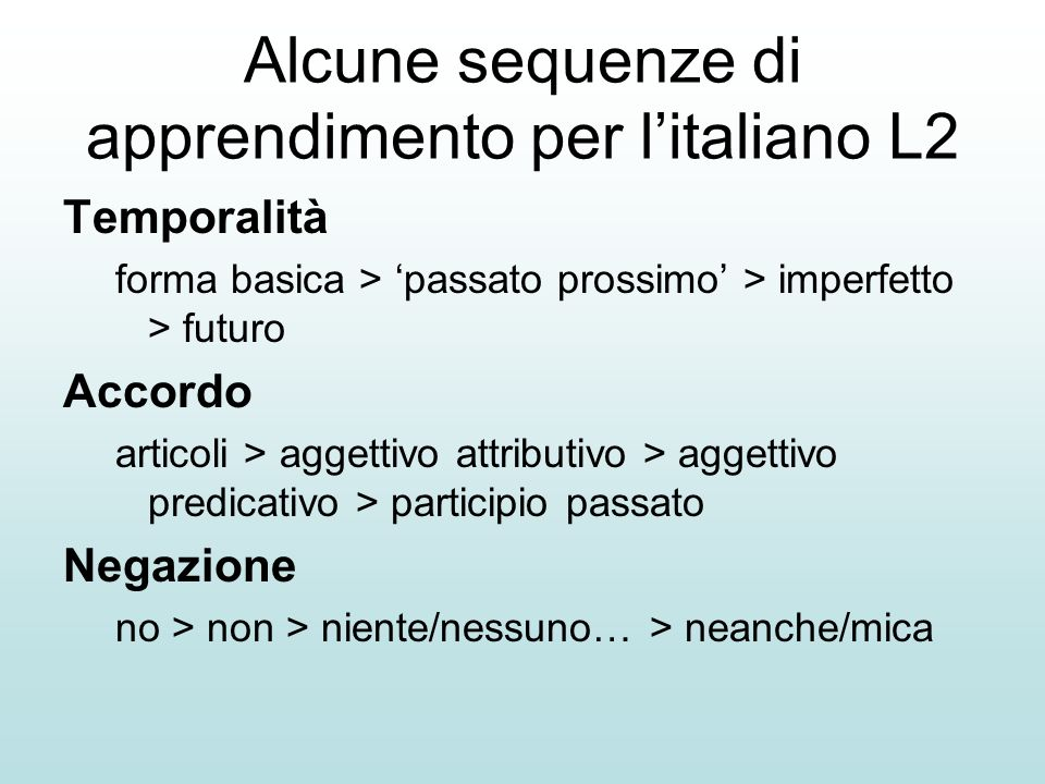 Alcune sequenze di apprendimento per l'italiano L2