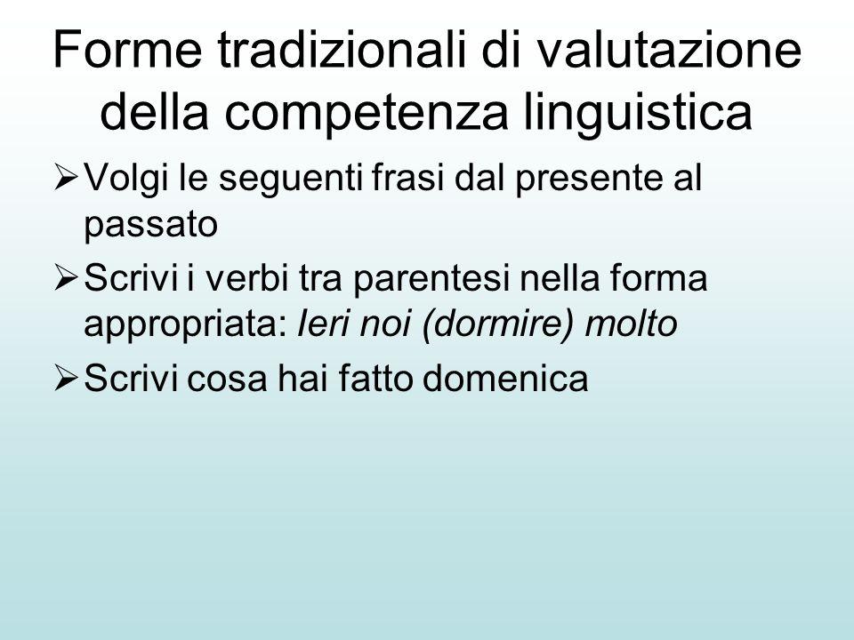 Forme tradizionali di valutazione della competenza linguistica