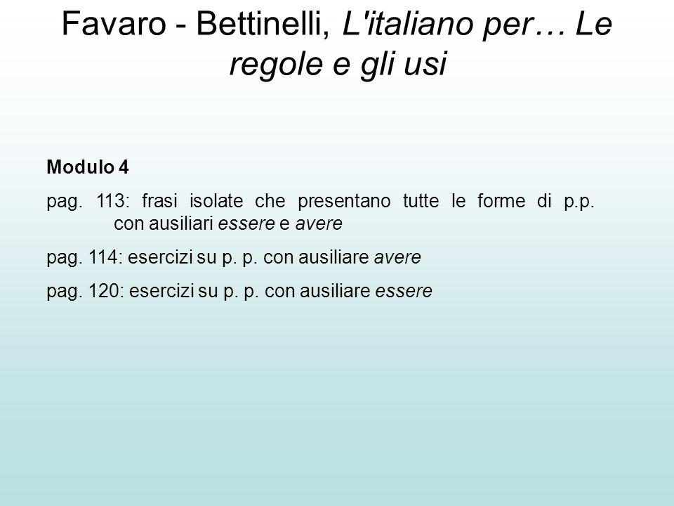 Favaro - Bettinelli, L italiano per… Le regole e gli usi