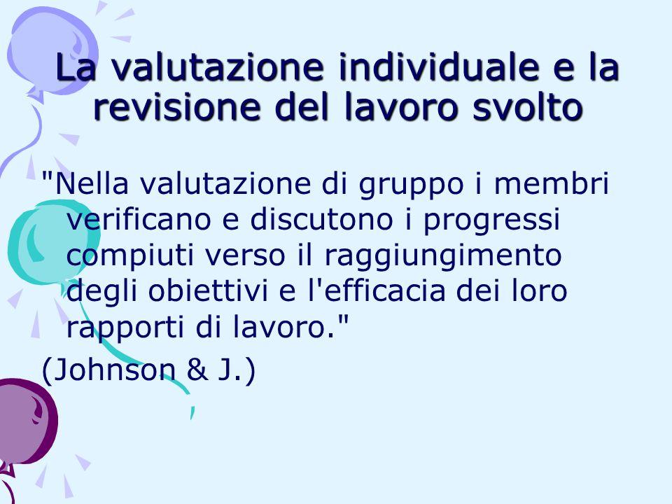 La valutazione individuale e la revisione del lavoro svolto