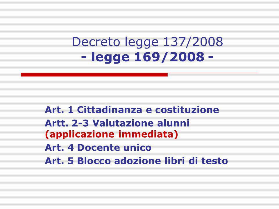 Decreto legge 137/2008 - legge 169/2008 -
