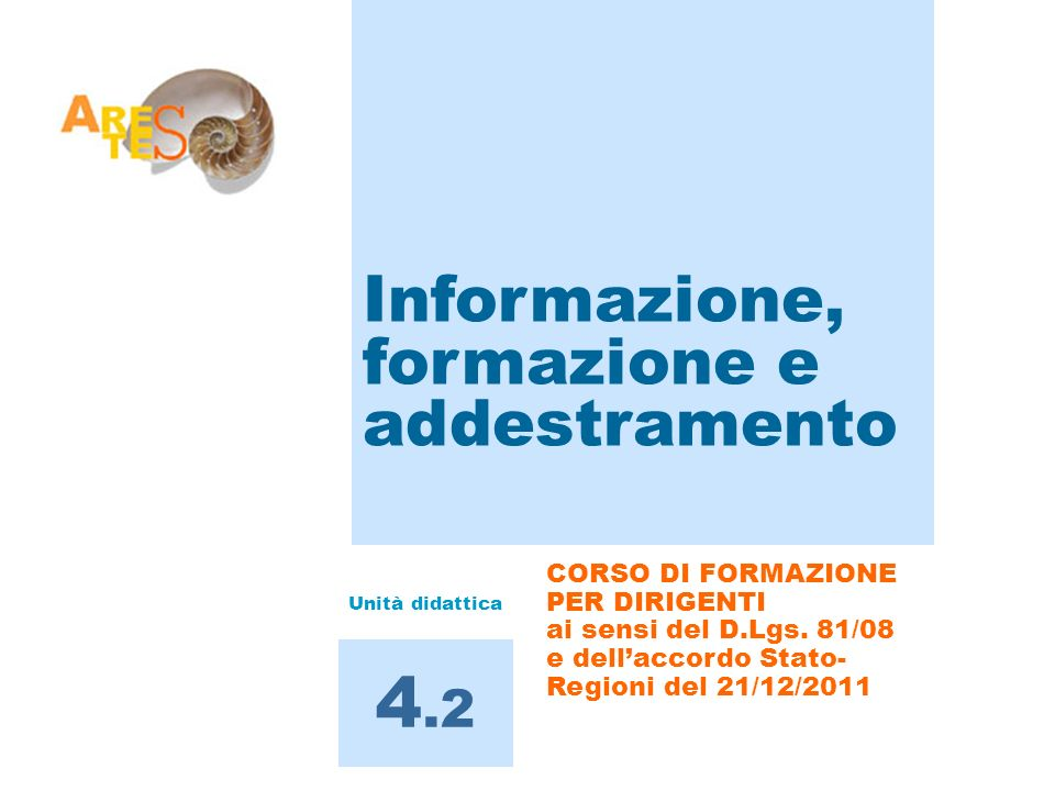 4.2 Informazione, formazione e addestramento