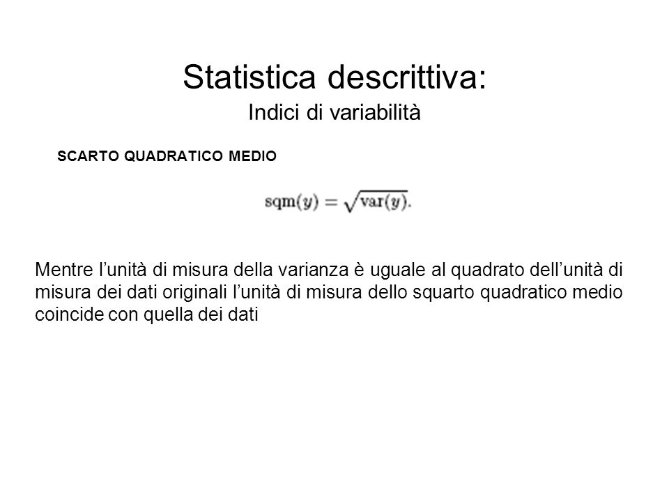Statistica descrittiva: Indici di variabilità