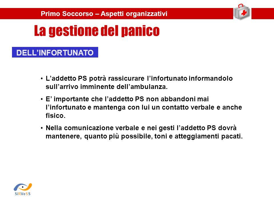 La gestione del panico DELL'INFORTUNATO