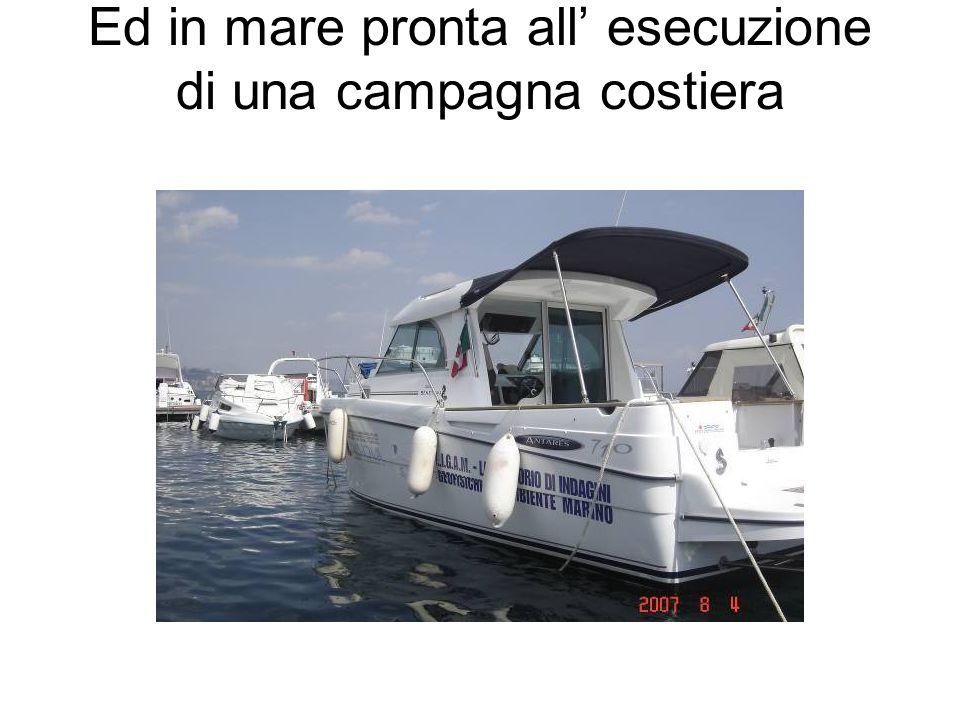 Ed in mare pronta all' esecuzione di una campagna costiera