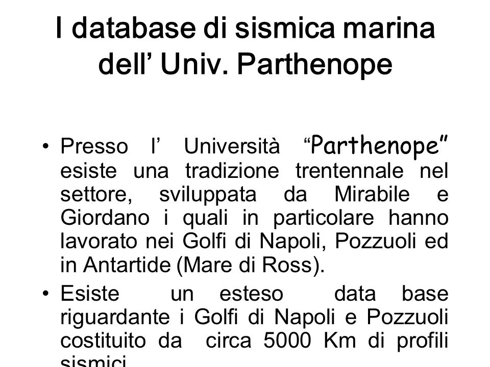 I database di sismica marina dell' Univ. Parthenope