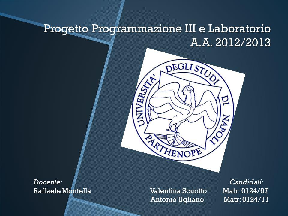 Progetto Programmazione III e Laboratorio A.A. 2012/2013