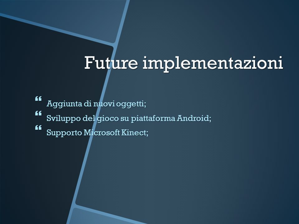Future implementazioni
