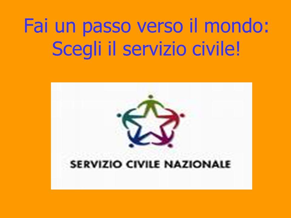 Fai un passo verso il mondo: Scegli il servizio civile!