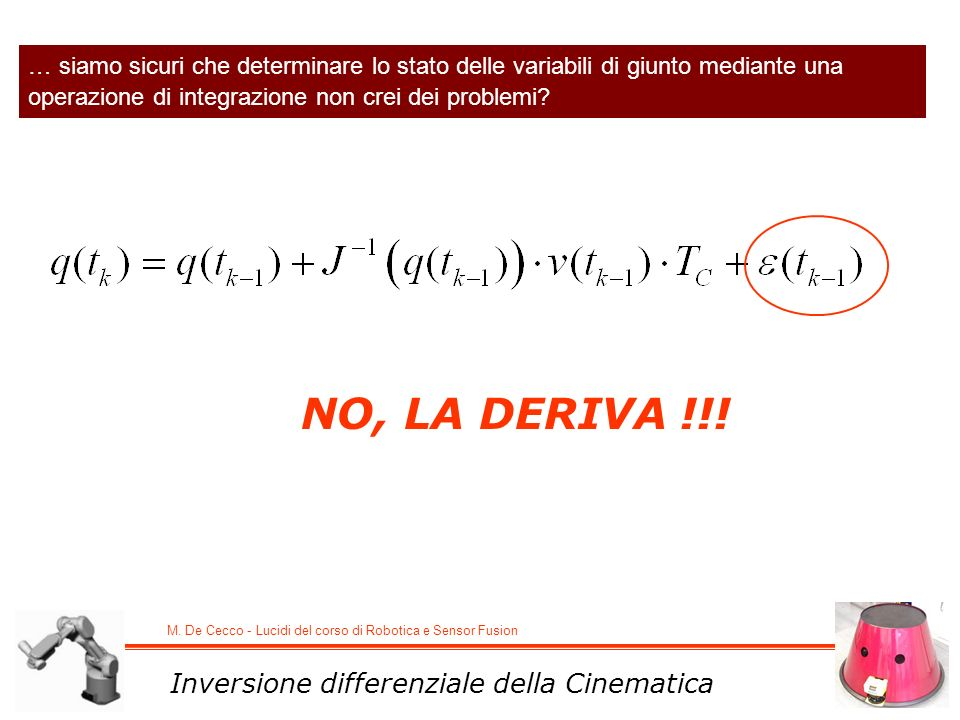 NO, LA DERIVA !!! Inversione differenziale della Cinematica