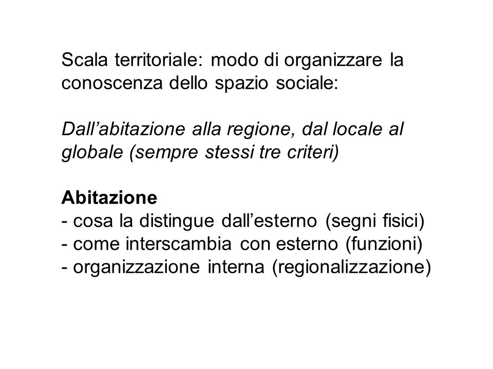 Scala territoriale: modo di organizzare la conoscenza dello spazio sociale: