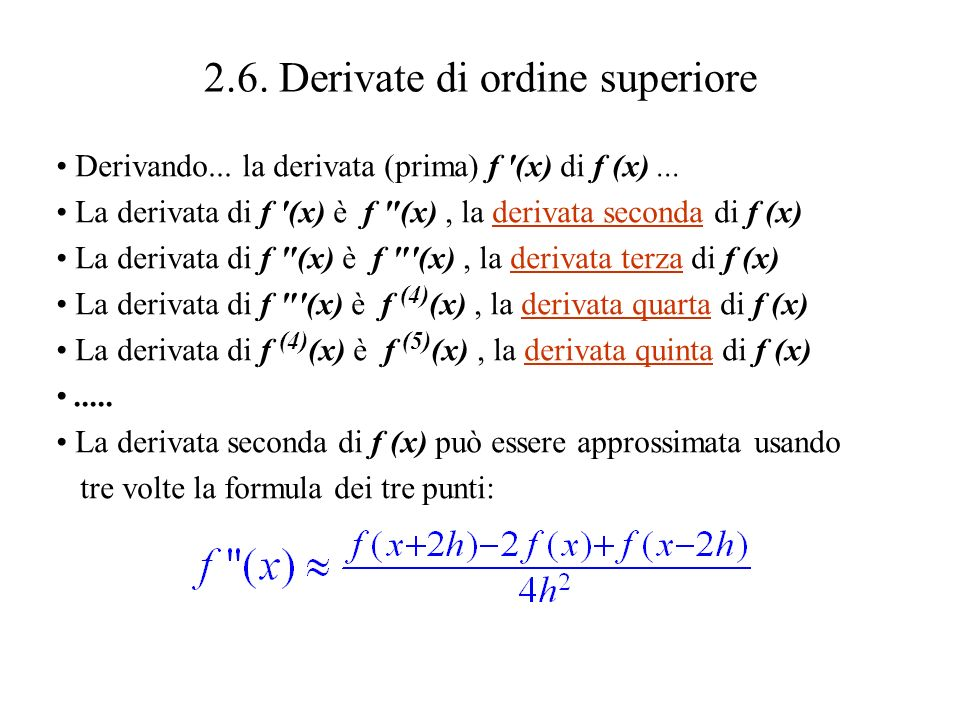 2.6. Derivate di ordine superiore