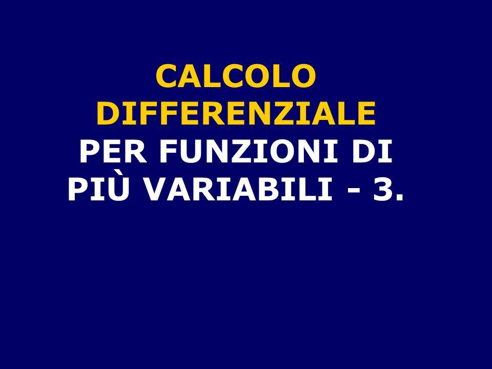 PER FUNZIONI DI PIÙ VARIABILI - 3.