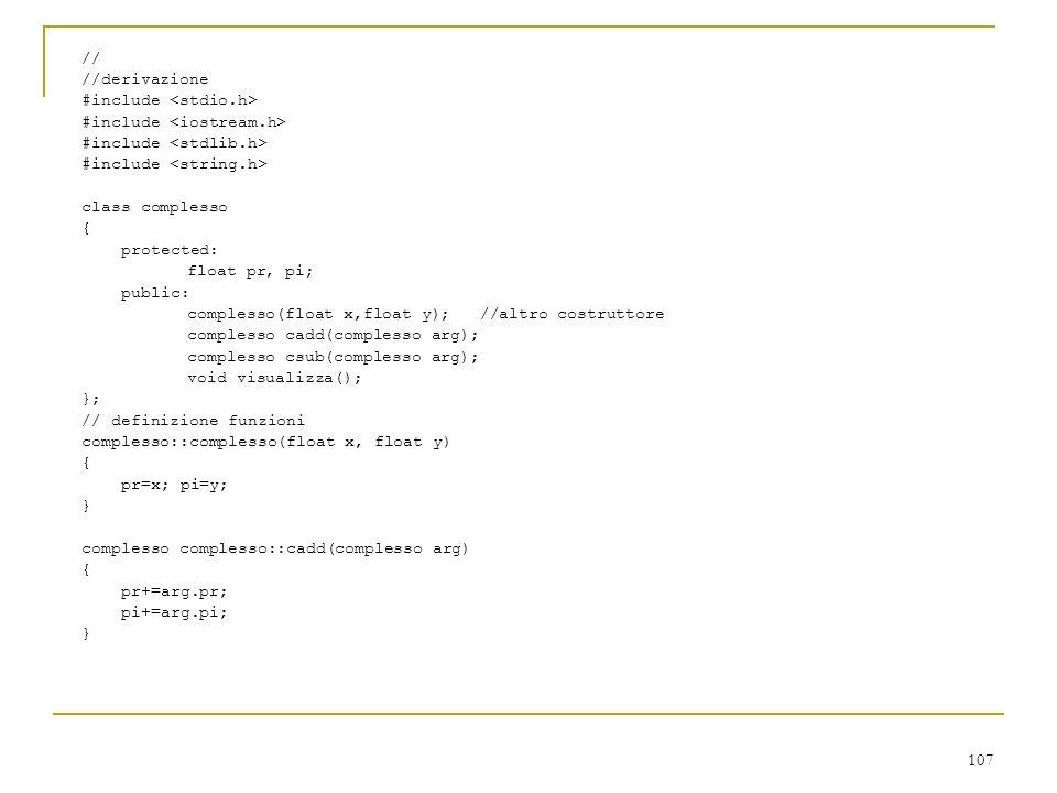 // //derivazione. #include <stdio.h> #include <iostream.h> #include <stdlib.h> #include <string.h>
