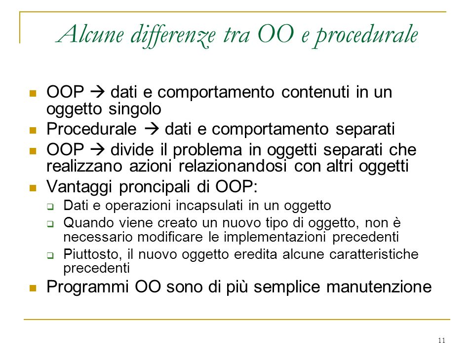 Alcune differenze tra OO e procedurale