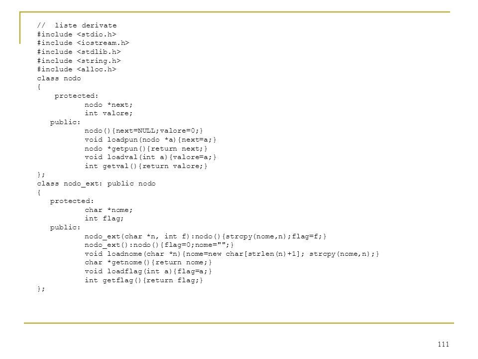 // liste derivate #include <stdio.h> #include <iostream.h> #include <stdlib.h> #include <string.h>
