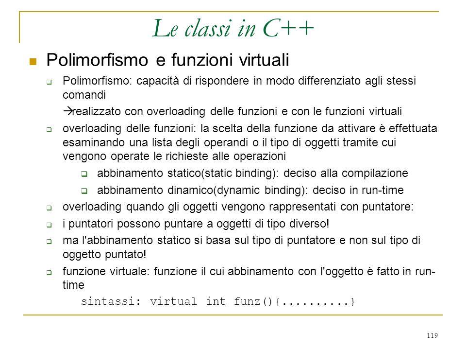 Le classi in C++ Polimorfismo e funzioni virtuali