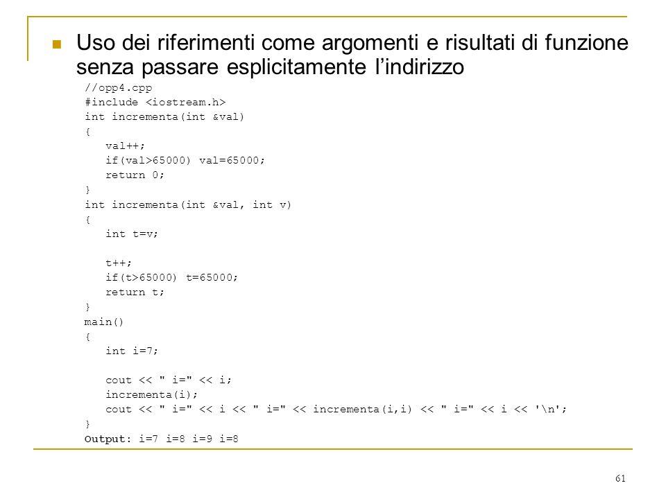 Uso dei riferimenti come argomenti e risultati di funzione senza passare esplicitamente l'indirizzo