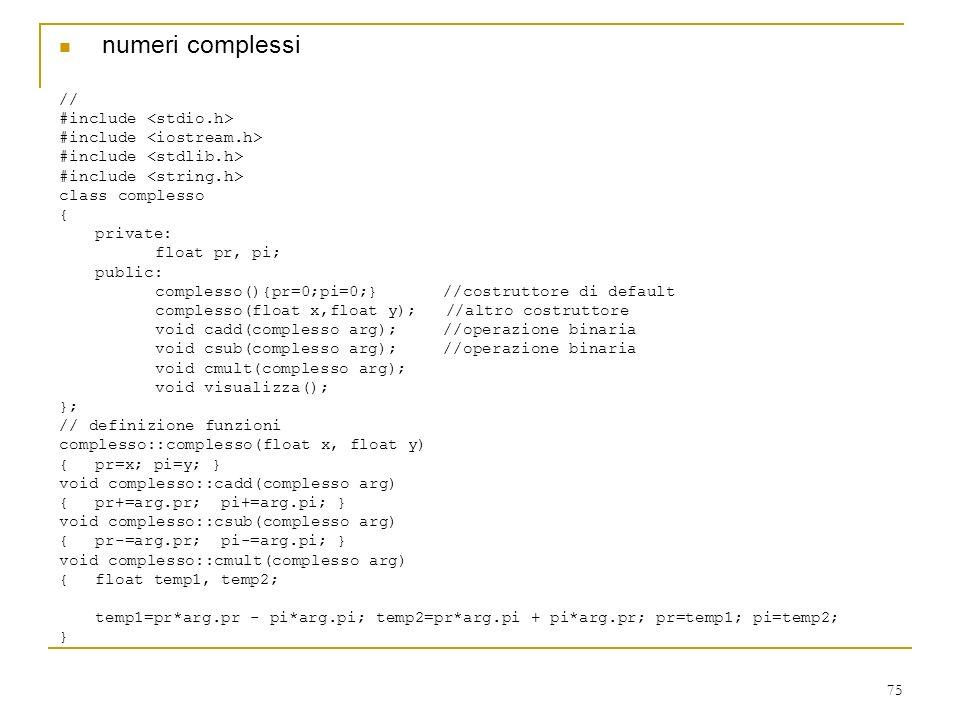 numeri complessi // #include <stdio.h>