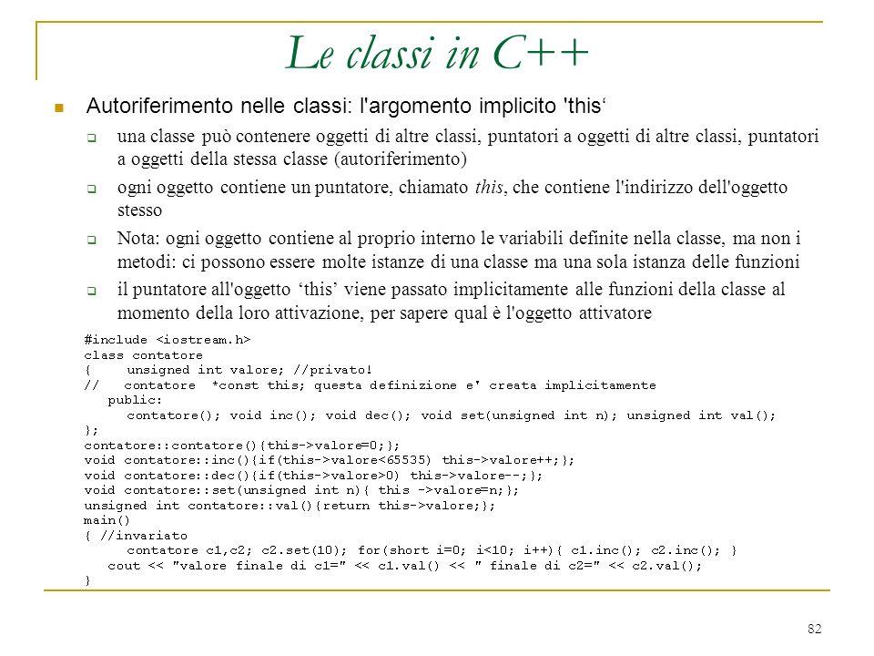 Le classi in C++ Autoriferimento nelle classi: l argomento implicito this'