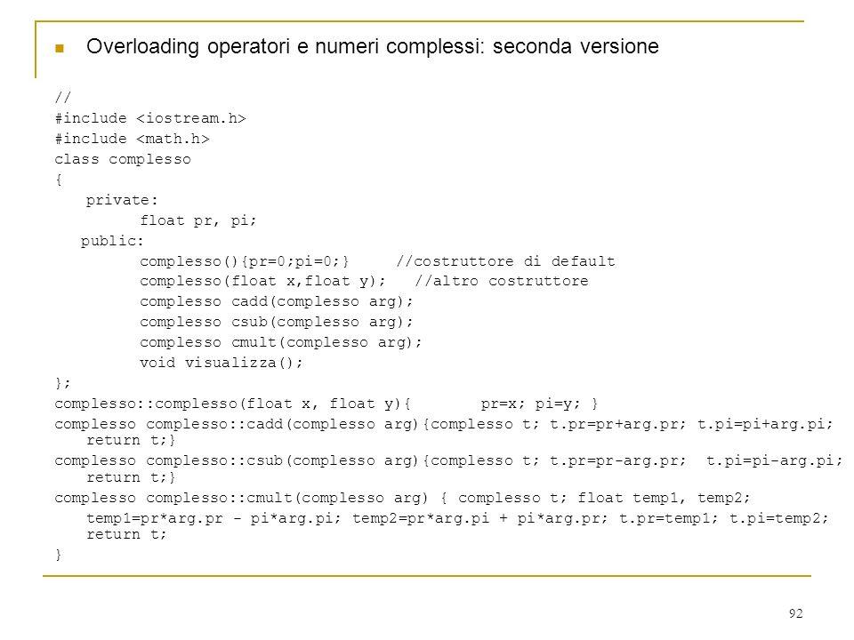 Overloading operatori e numeri complessi: seconda versione