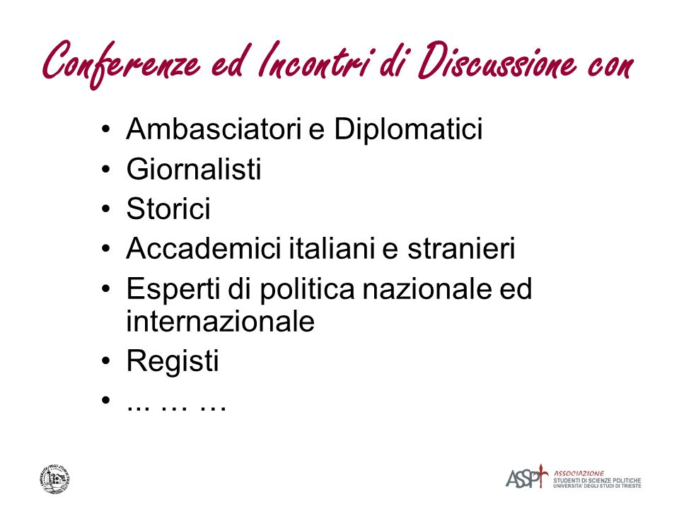 Conferenze ed Incontri di Discussione con