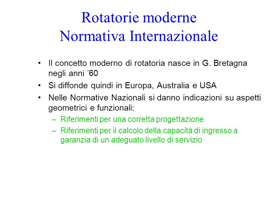 Rotatorie moderne Normativa Internazionale