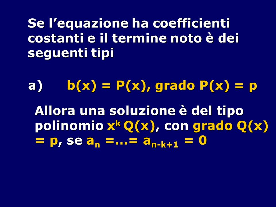 Se l'equazione ha coefficienti