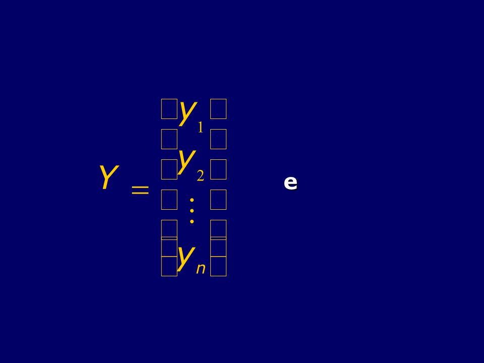 Y = y 1 2 M n æ è ç ö ø ÷ e