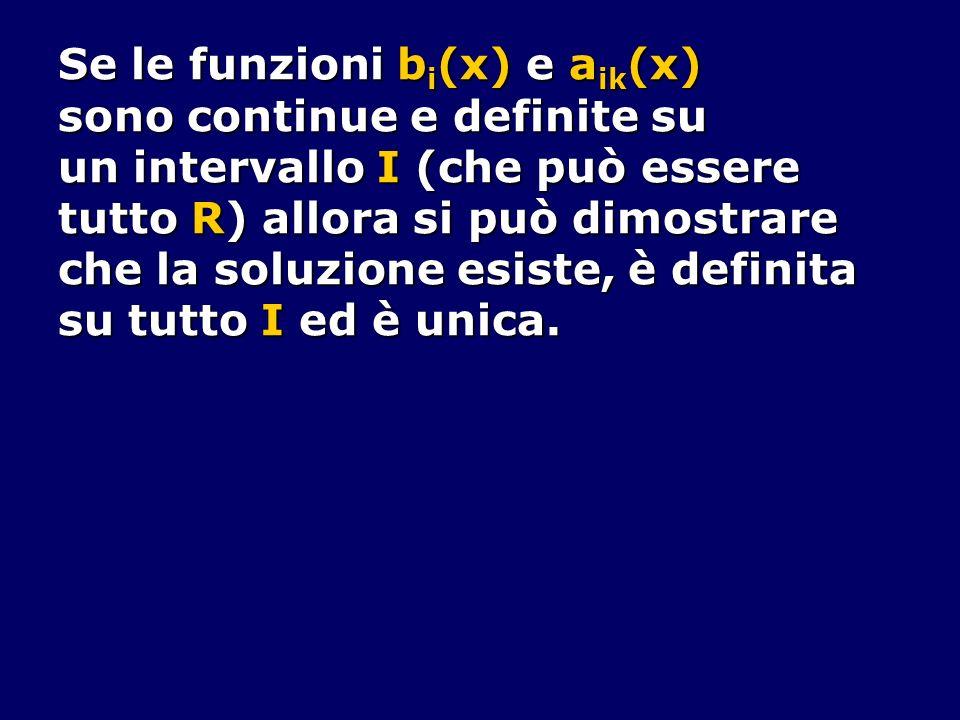Se le funzioni bi(x) e aik(x)