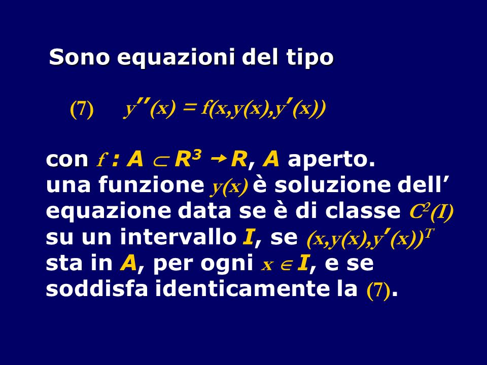 Sono equazioni del tipo