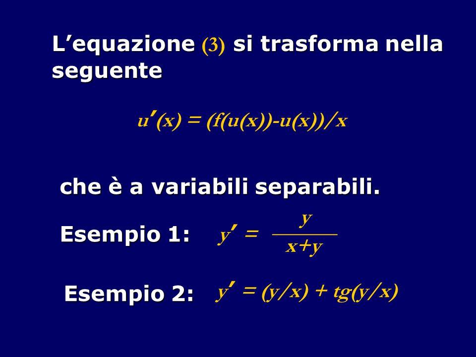 L'equazione (3) si trasforma nella