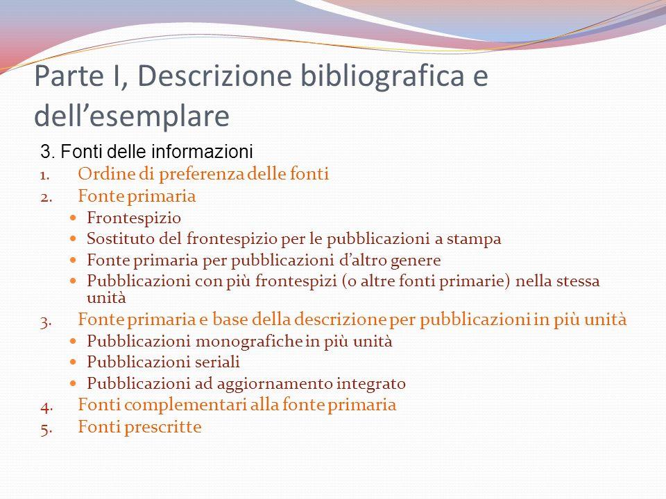 Parte I, Descrizione bibliografica e dell'esemplare