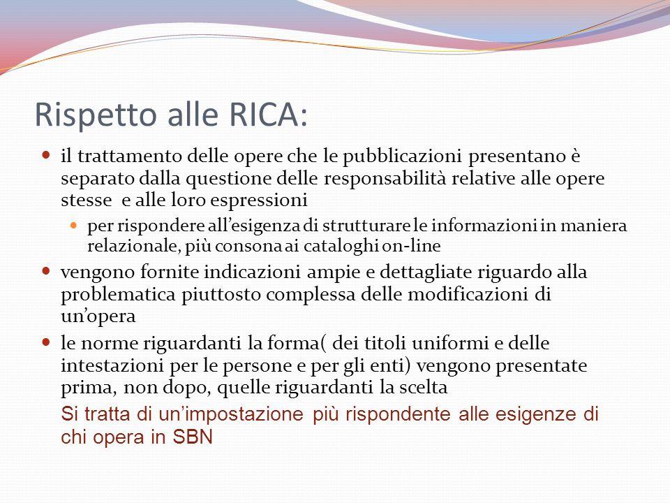 Rispetto alle RICA: