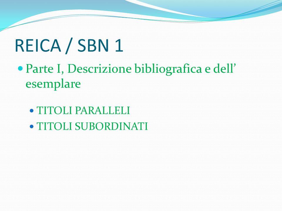 REICA / SBN 1 Parte I, Descrizione bibliografica e dell' esemplare
