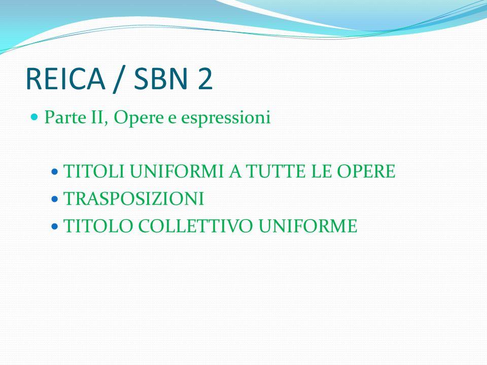 REICA / SBN 2 Parte II, Opere e espressioni