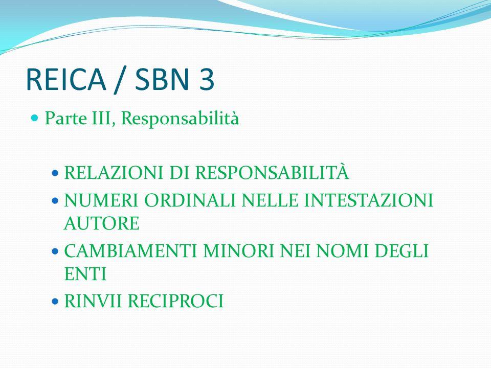 REICA / SBN 3 Parte III, Responsabilità RELAZIONI DI RESPONSABILITÀ