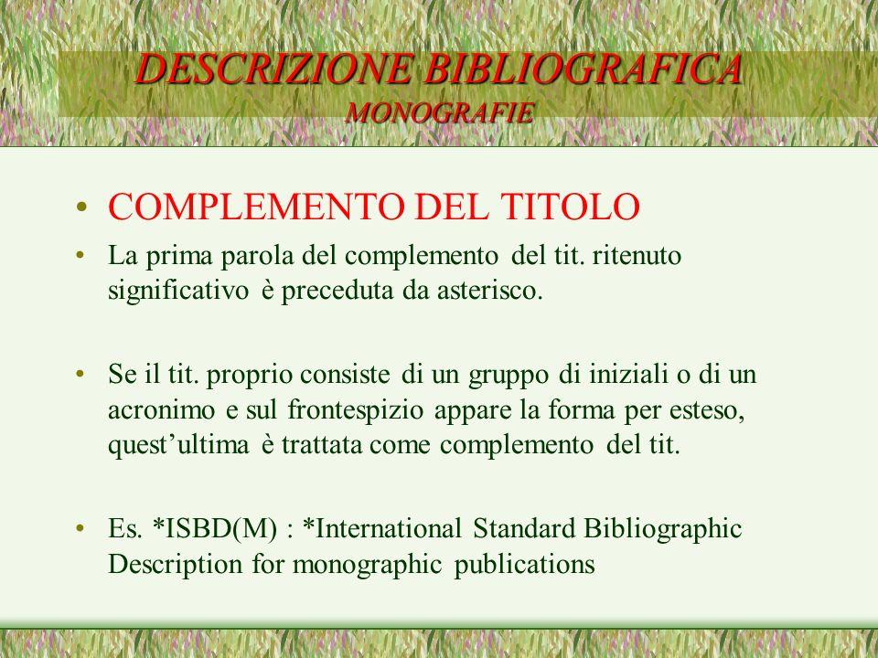 DESCRIZIONE BIBLIOGRAFICA MONOGRAFIE