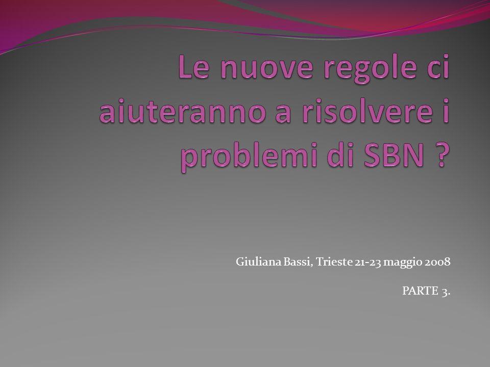 Le nuove regole ci aiuteranno a risolvere i problemi di SBN
