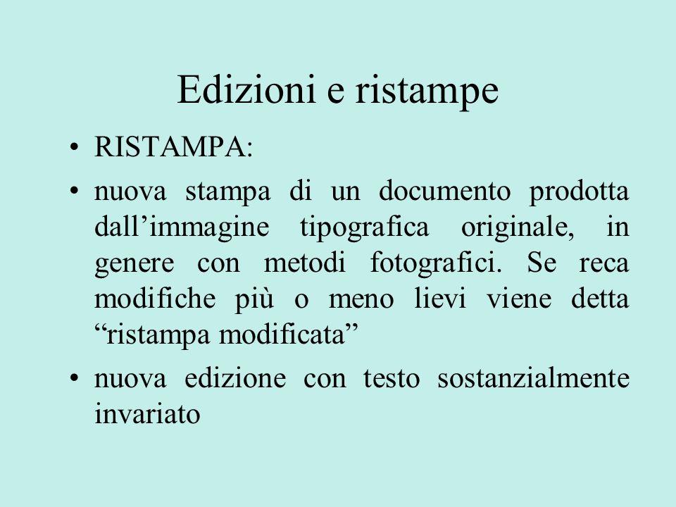 Edizioni e ristampe RISTAMPA: