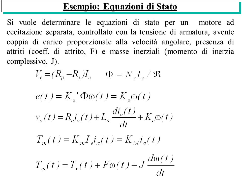 Esempio: Equazioni di Stato