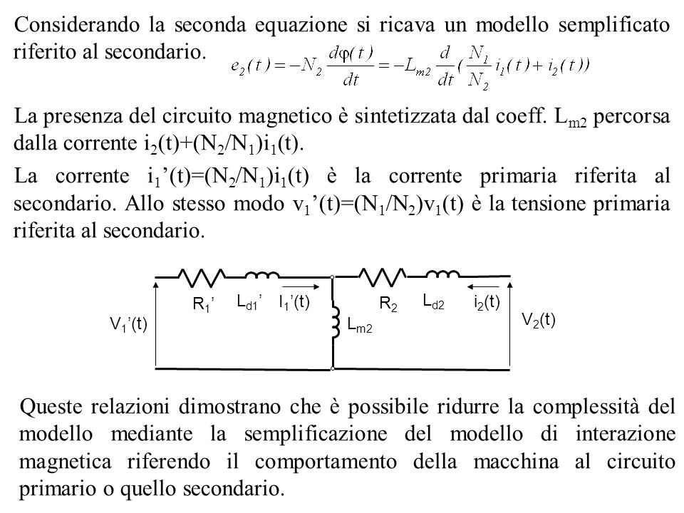 Considerando la seconda equazione si ricava un modello semplificato riferito al secondario.