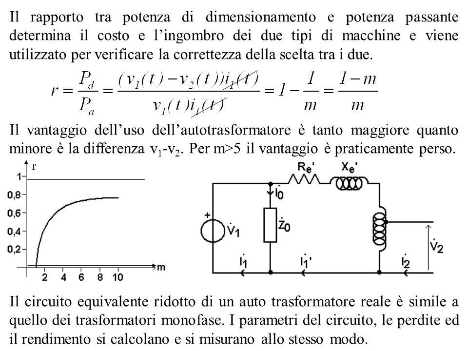 Il rapporto tra potenza di dimensionamento e potenza passante determina il costo e l'ingombro dei due tipi di macchine e viene utilizzato per verificare la correttezza della scelta tra i due.
