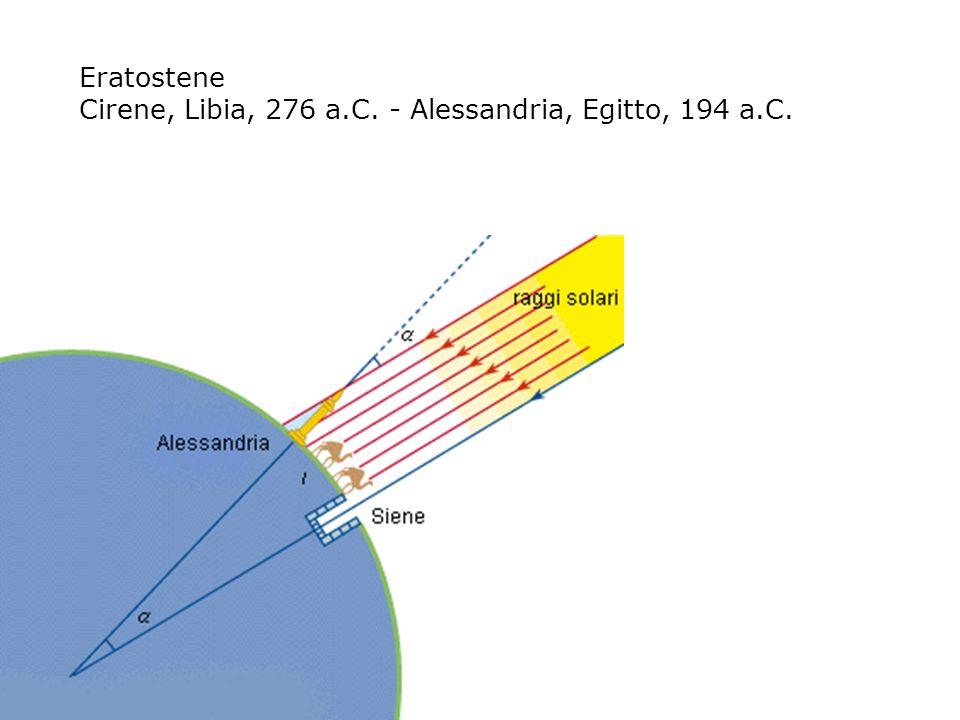 Eratostene Cirene, Libia, 276 a.C. - Alessandria, Egitto, 194 a.C.