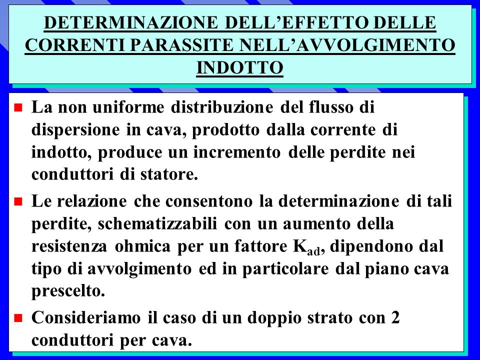 DETERMINAZIONE DELL'EFFETTO DELLE CORRENTI PARASSITE NELL'AVVOLGIMENTO INDOTTO