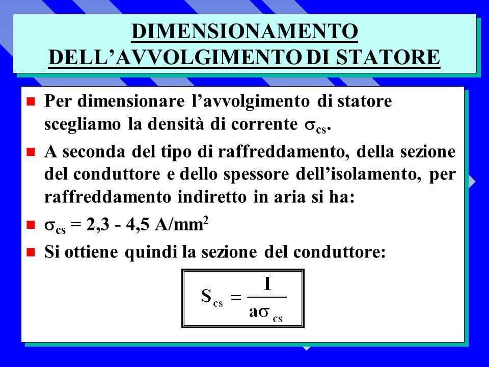 DIMENSIONAMENTO DELL'AVVOLGIMENTO DI STATORE