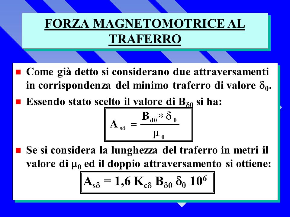 FORZA MAGNETOMOTRICE AL TRAFERRO