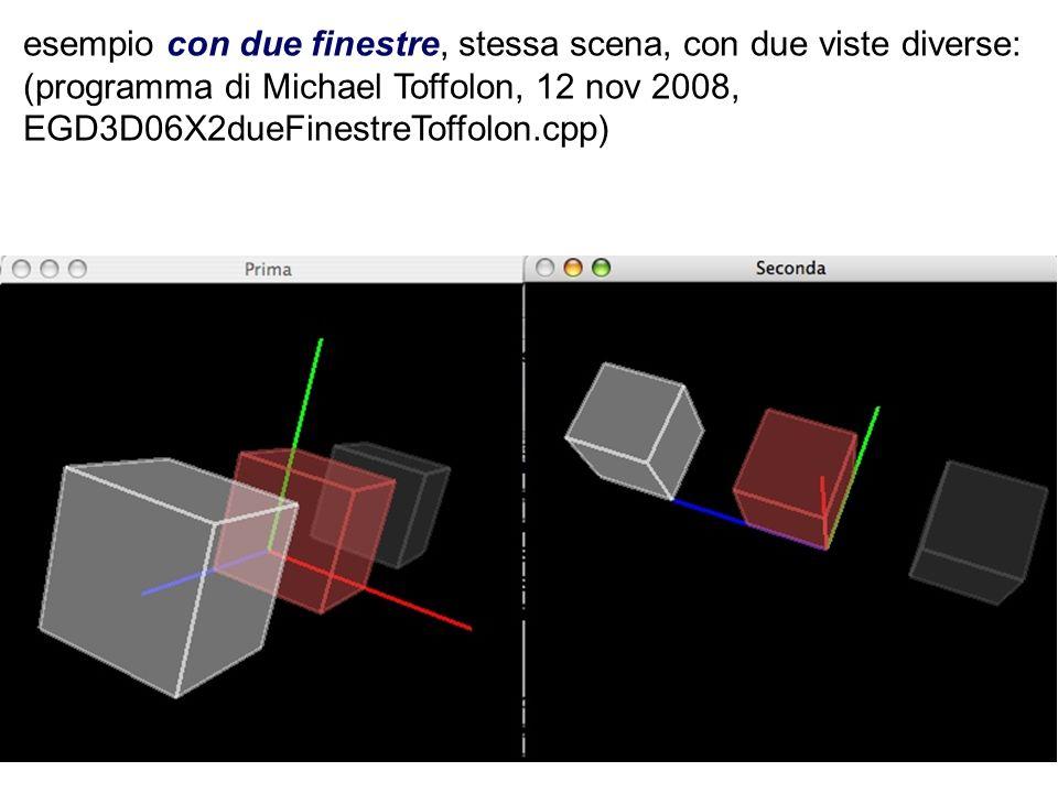 esempio con due finestre, stessa scena, con due viste diverse: